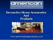 Decorative Home Accessories And Pro...