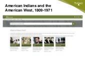 American Indians and the American West, 1809-1971