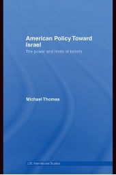 American policy toward israel, the ...