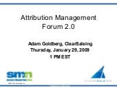 The Attribution Management Forum 2.0