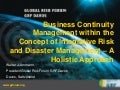 Walter Ammann - Business Continuity Management within the Concept of Integrative Risk and Disaster Management – A Holistic Approach