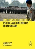 Amnesty International - UNFINISHED BUSINESS POLICE ACCOUNTABILITY IN INDONESIA