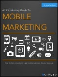 An Introductory Guide To Mobile Marketing