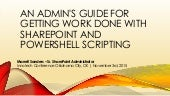 An admin's guide for getting work done with share point and powershell scripting