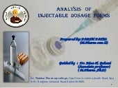 Analysis of parenteral dosage forms...