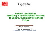 Analytic Journalism: Investing in a...