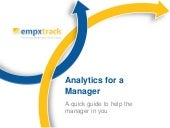 Analytics for a manager