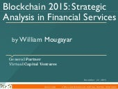 Blockchain 2015: Analyzing the Blockchain in Financial Services