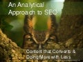 An Analytical Approach to SEO & Content that Converts