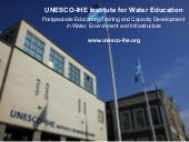 Presentation of UNESCO-IHE