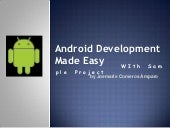Android Development Made Easy - Wit...
