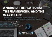 RebelLabs Android Report 2015: the platform, the best development practices, the tooling