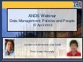 ANDS Webinar. Data Management Policies and People