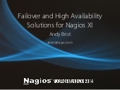 Nagios Conference 2014 - Andy Brist - Nagios XI Failover and HA Solutions