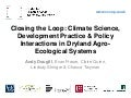 Andy Dougill - Closing the loop - climate science development practice  and policy interactions in dryland agro-ecological systems