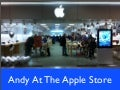 Andy Goes to the Apple Store
