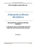 A necessity to attract abundance