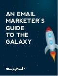 Free Ebook: An Email Marketer's Guide To The Galaxy