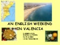 An english weekend