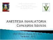 Anestesia inhalatoria pregrado 2012