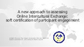 A new approach to assessing online intercultural exchange eurocall5