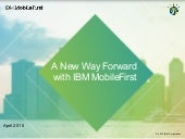 A New Way Forward with IBM MobileFirst