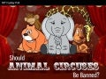 Should Animal Circuses Be Banned? Truth Behind The Curtain
