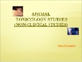 Animal toxicology studies