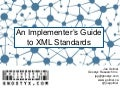 An Implementer's Guide to XML Standards
