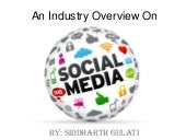 An industry overview on social media