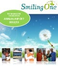 SmilingOne Foundation Annual Report 2012/13