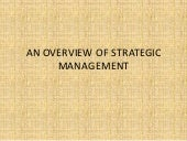 An overview of strategic management...