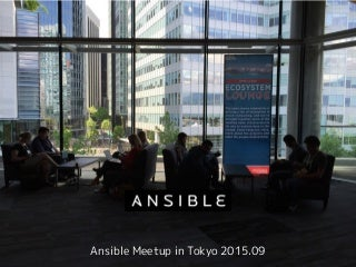 Ansible meetuptokyo 2015 Dynamic Inventory