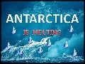 Antarctica is melting