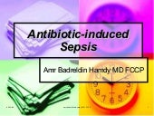 Antibiotic Induced Sepsis