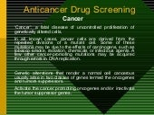 Anticancer drug screening