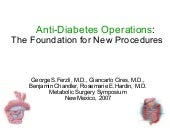 Anti Diabetes Operations: The Found...