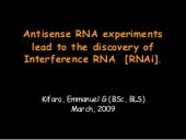 Antisense rna experiments lead to t...