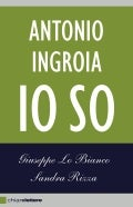 Antonio ingroia -  io so primo capitolo