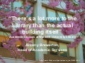 There's a Lot More to the Library Than the Actual Building Itself