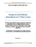 Anyone can attract abundance in their lives