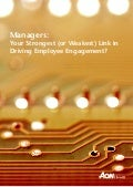 Aon report: Managers: Strongest or Weakest Link in Driving Employee Engagement