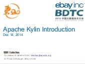 Apache kylin - Big Data Technology Conference 2014 Beijing