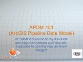 Apdm 101 Arc Gis Pipeline Data Mode...
