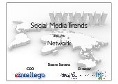 Social Media Trends and the Network