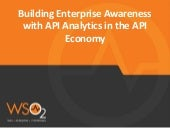 WSO2 Guest Webinar: Building Enterprise Awareness with API Analytics in the API Economy