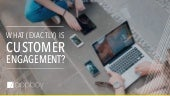 Driving Customer Engagement in Mobile Apps