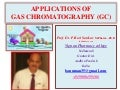 APPLICATIONS OF GAS CHROMATOGRAPHY [APPLICATIONS OF GC] BY P.RAVISANKAR.