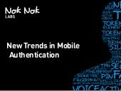New Trends in Mobile Authentication