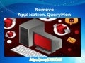 Application.QueryMon : Immediately Get Rid of Application.QueryMon from Windows PC